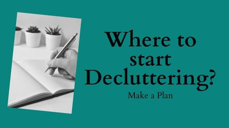 Where to Start Decluttering? Make a Plan