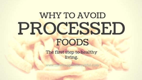 Why Should We Avoid Processed Foods