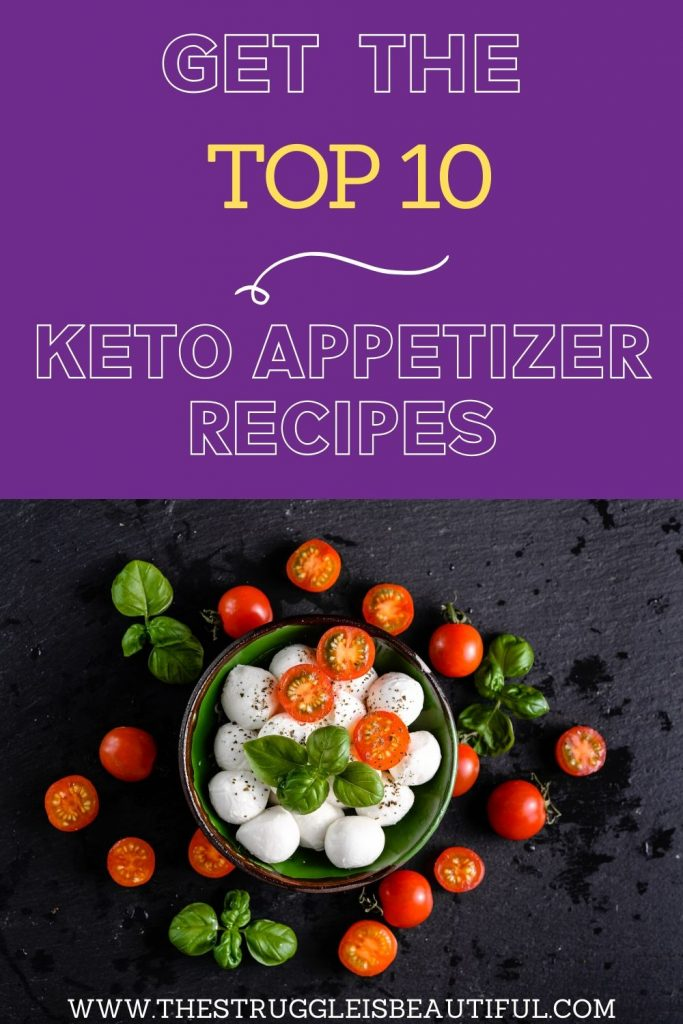 Get the top 10 Keto appetizer recipes